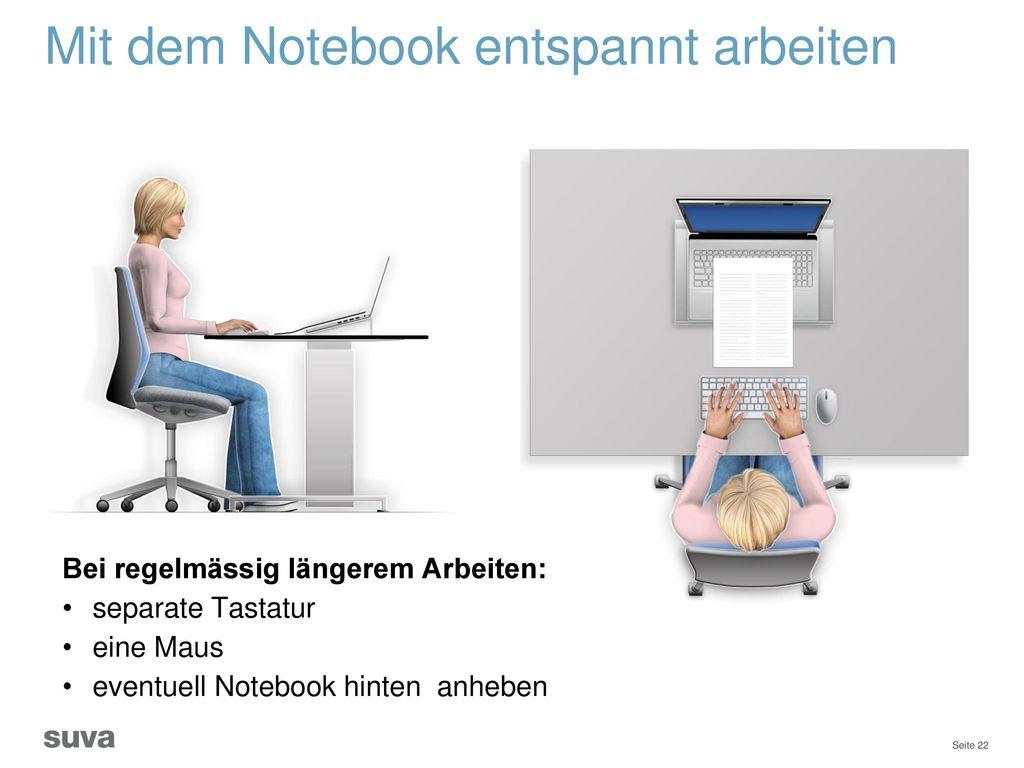 Mit dem Notebook entspannt arbeiten