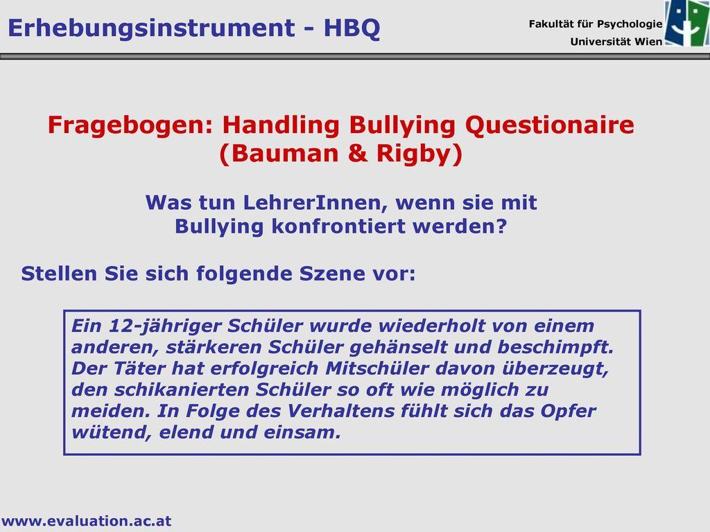 Fragebogen: Handling Bullying Questionaire (Bauman & Rigby)