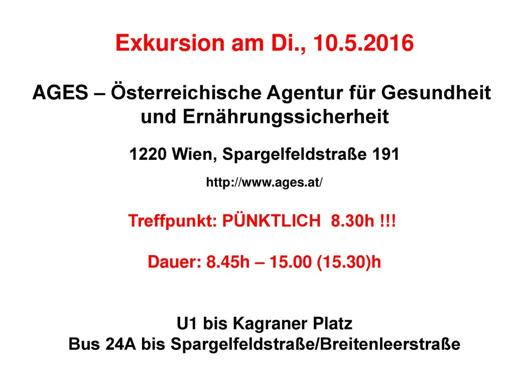 Exkursion am Di., 10.5.2016 AGES – Österreichische Agentur für Gesundheit. und Ernährungssicherheit.