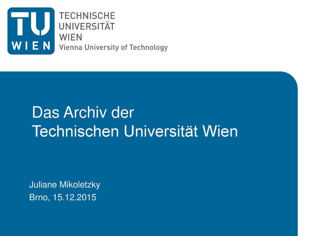 Das Archiv der Technischen Universität Wien