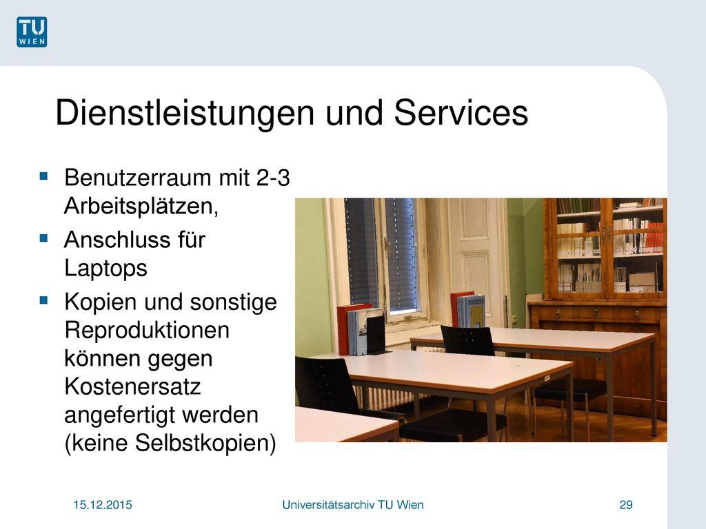 Dienstleistungen und Services