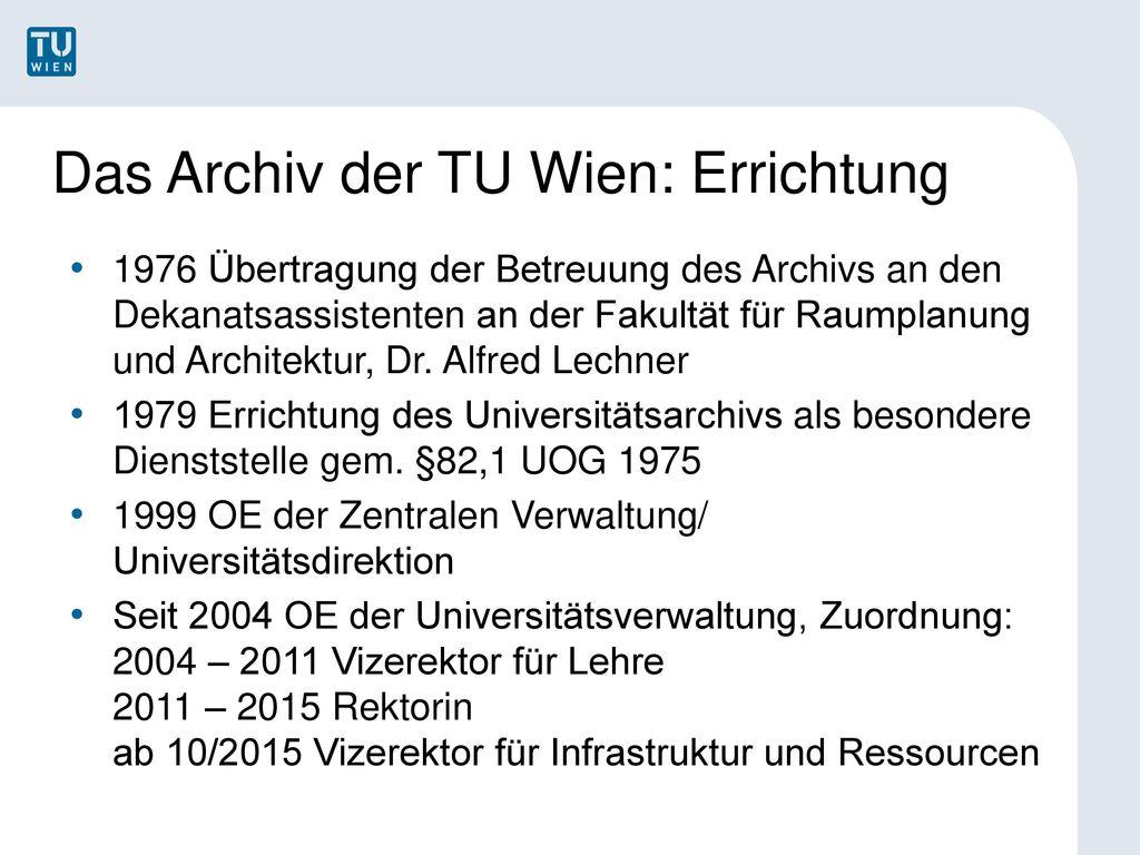 Das Archiv der TU Wien: Errichtung