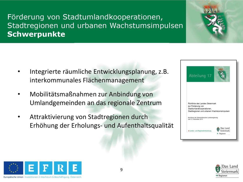 Förderung von Stadtumlandkooperationen, Stadtregionen und urbanen Wachstumsimpulsen Schwerpunkte