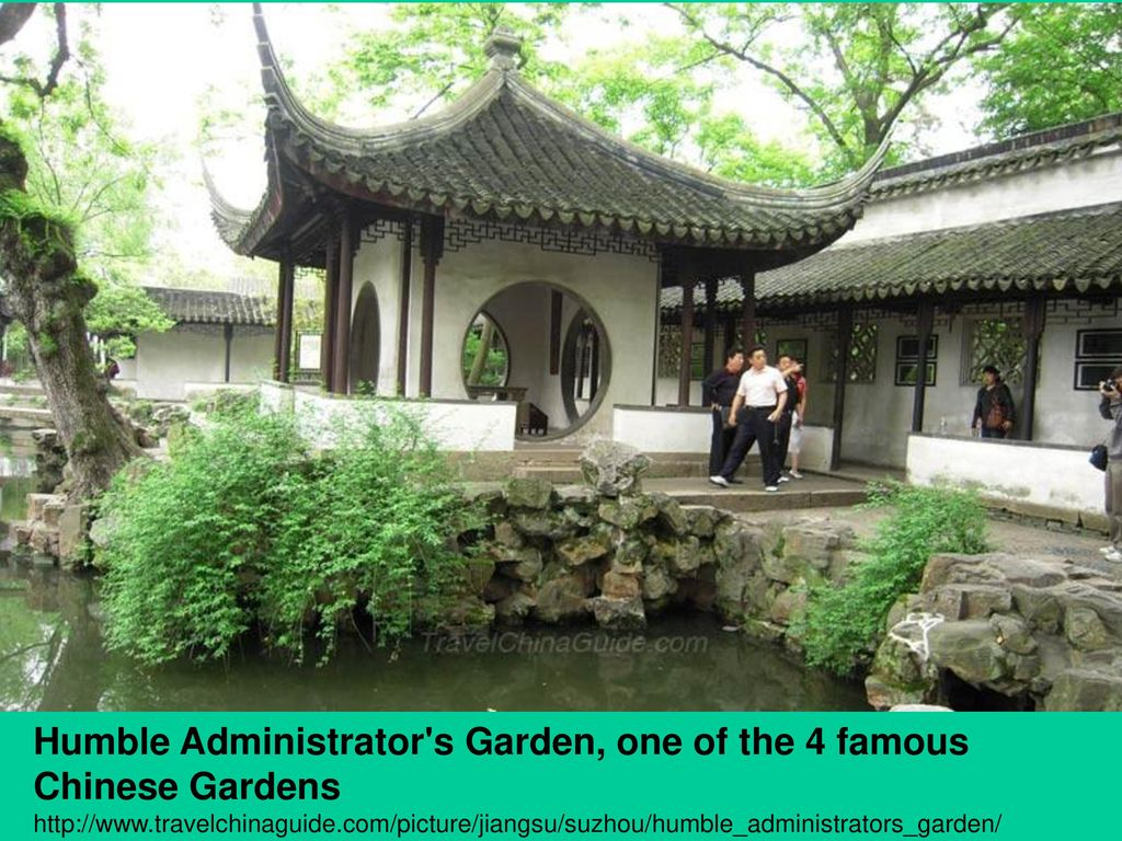 Humble Administrator s Garden, one of the 4 famous Chinese Gardens