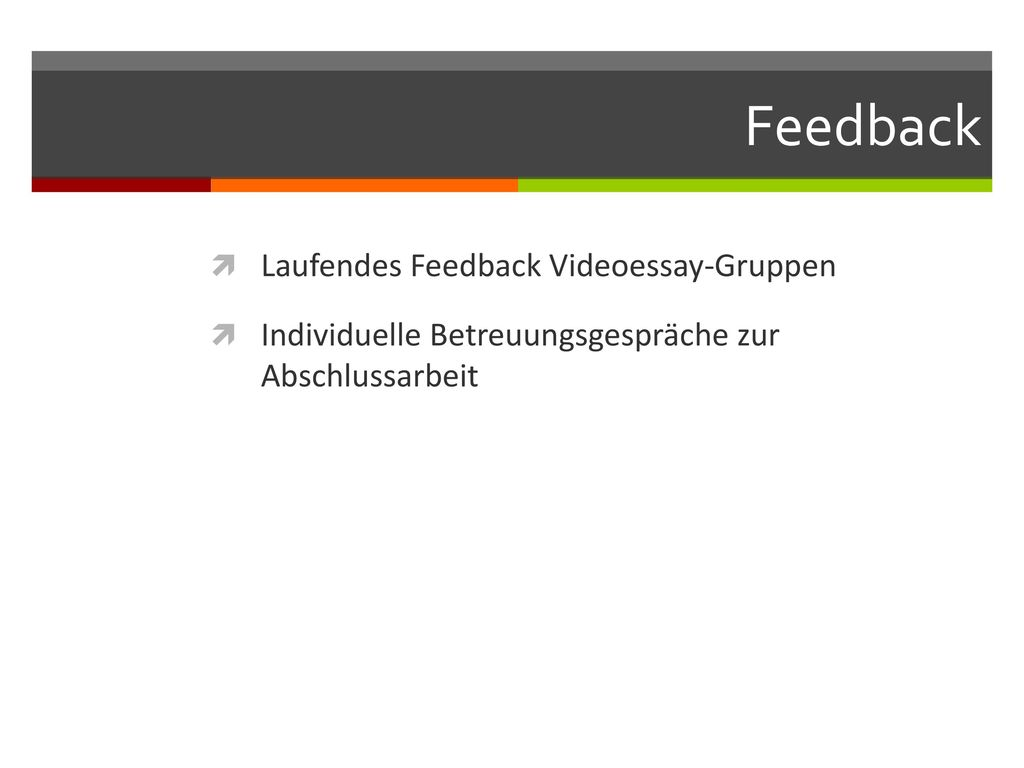 Feedback Laufendes Feedback Videoessay-Gruppen