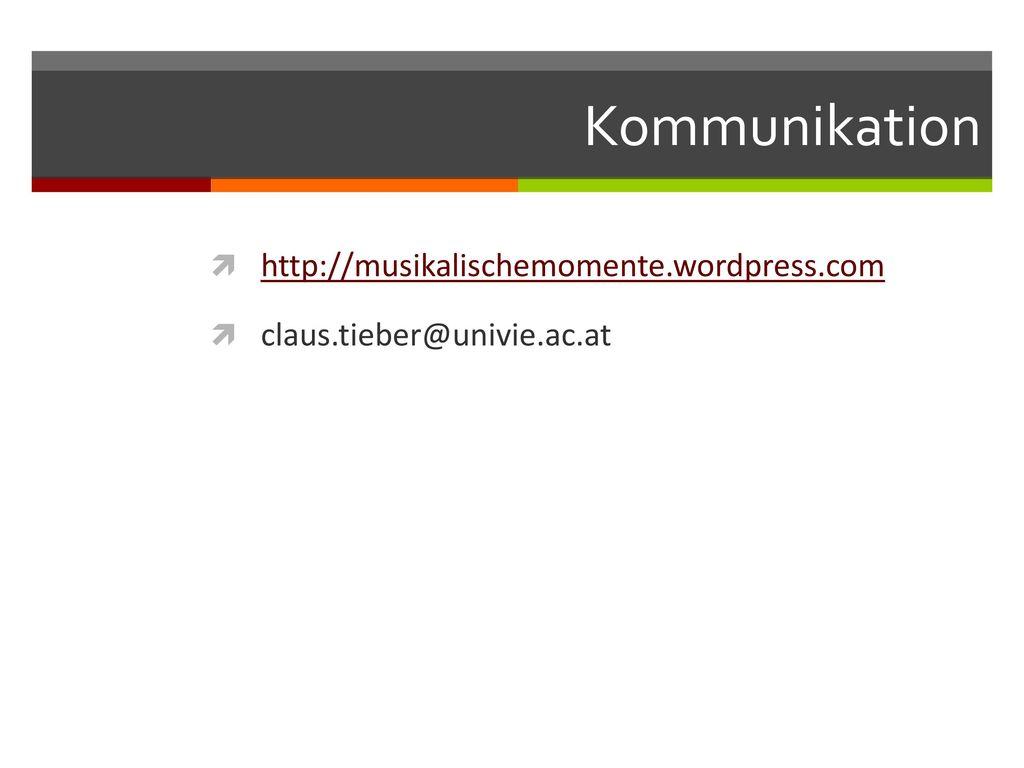 Kommunikation http://musikalischemomente.wordpress.com