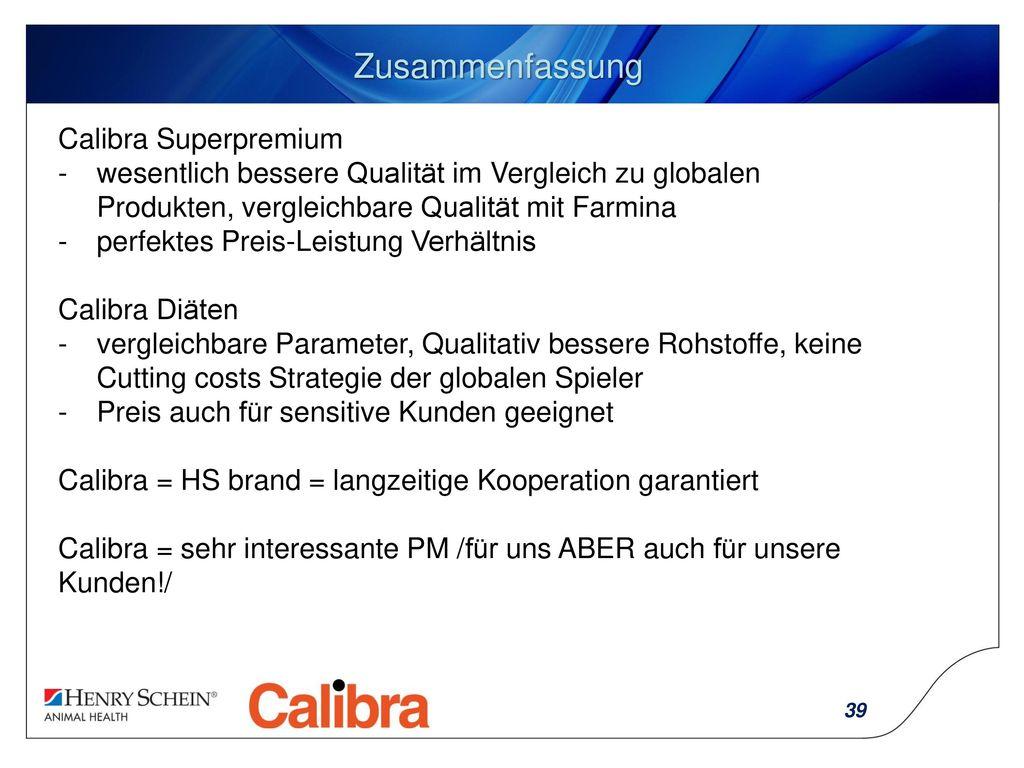 Zusammenfassung Calibra Superpremium