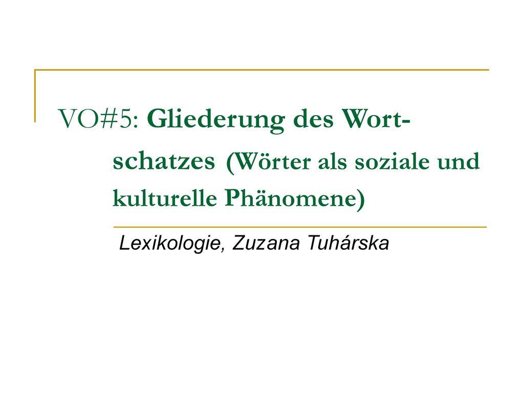 Lexikologie, Zuzana Tuhárska