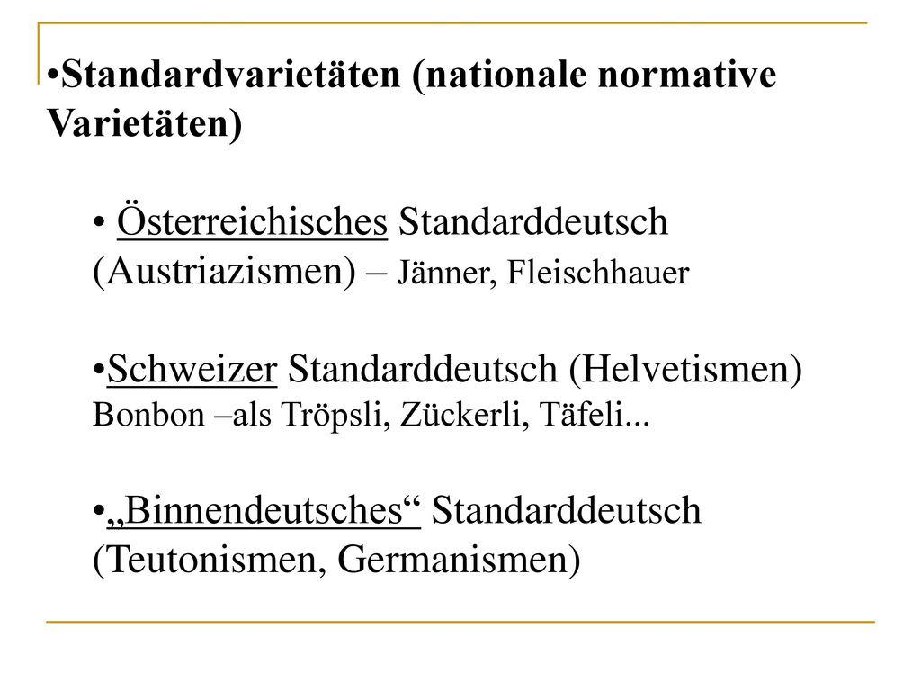 Standardvarietäten (nationale normative Varietäten)