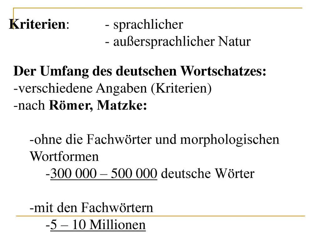Kriterien: - sprachlicher