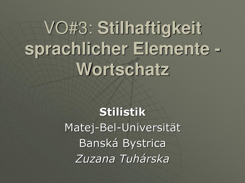 VO#3: Stilhaftigkeit sprachlicher Elemente - Wortschatz