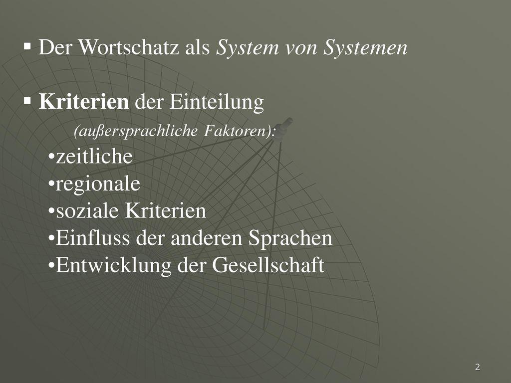 Der Wortschatz als System von Systemen