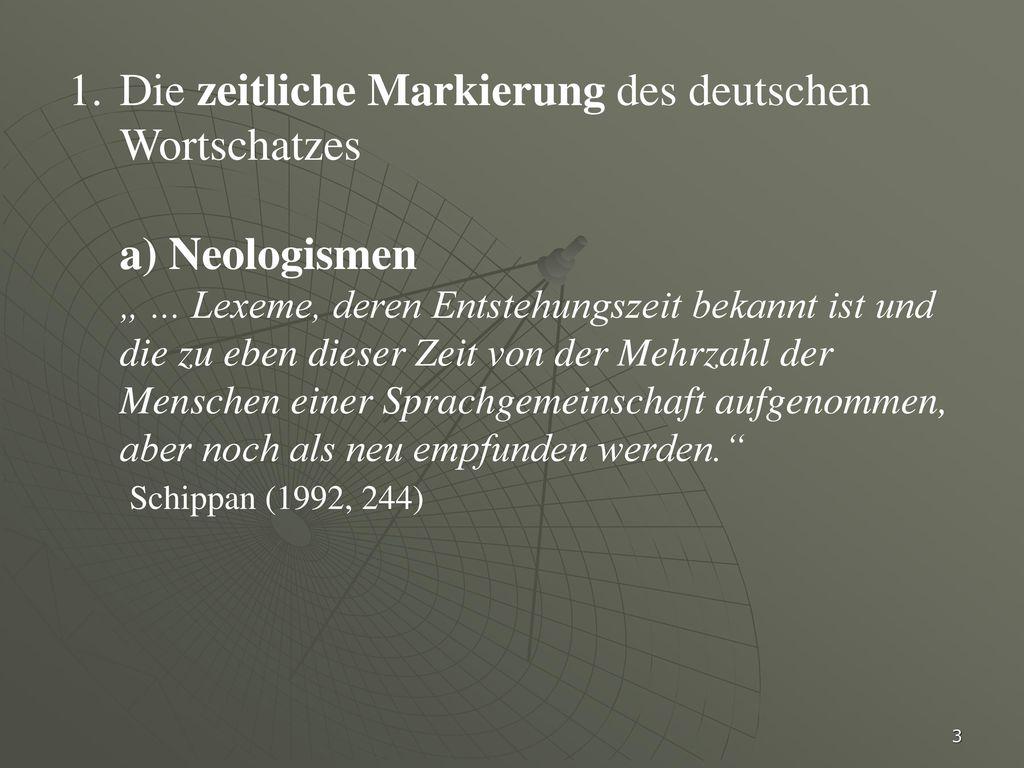 Die zeitliche Markierung des deutschen Wortschatzes