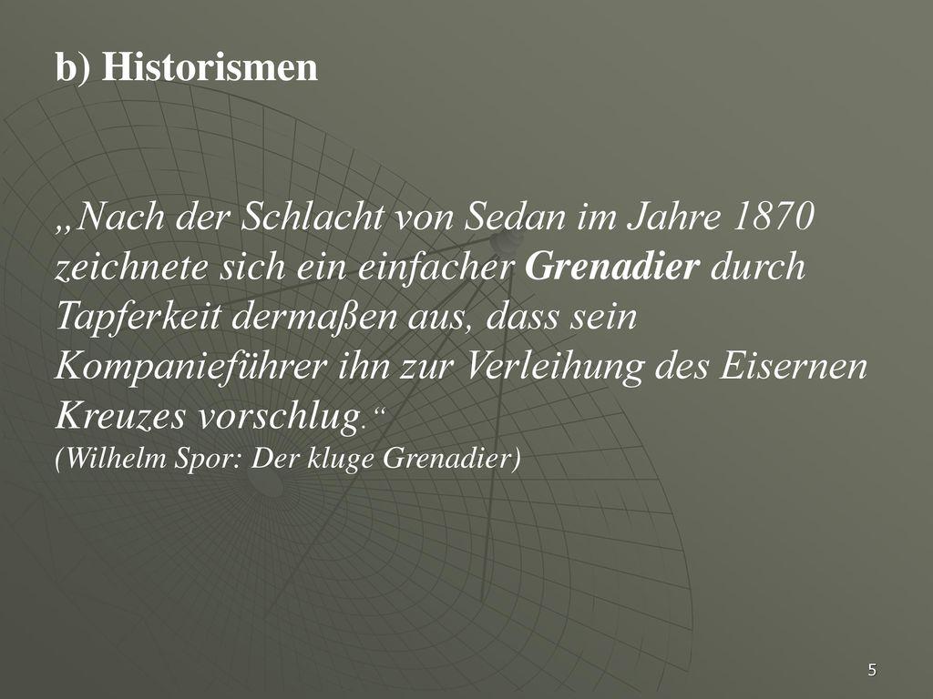 b) Historismen