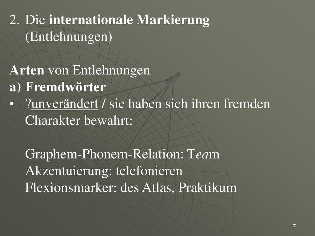 Die internationale Markierung (Entlehnungen)