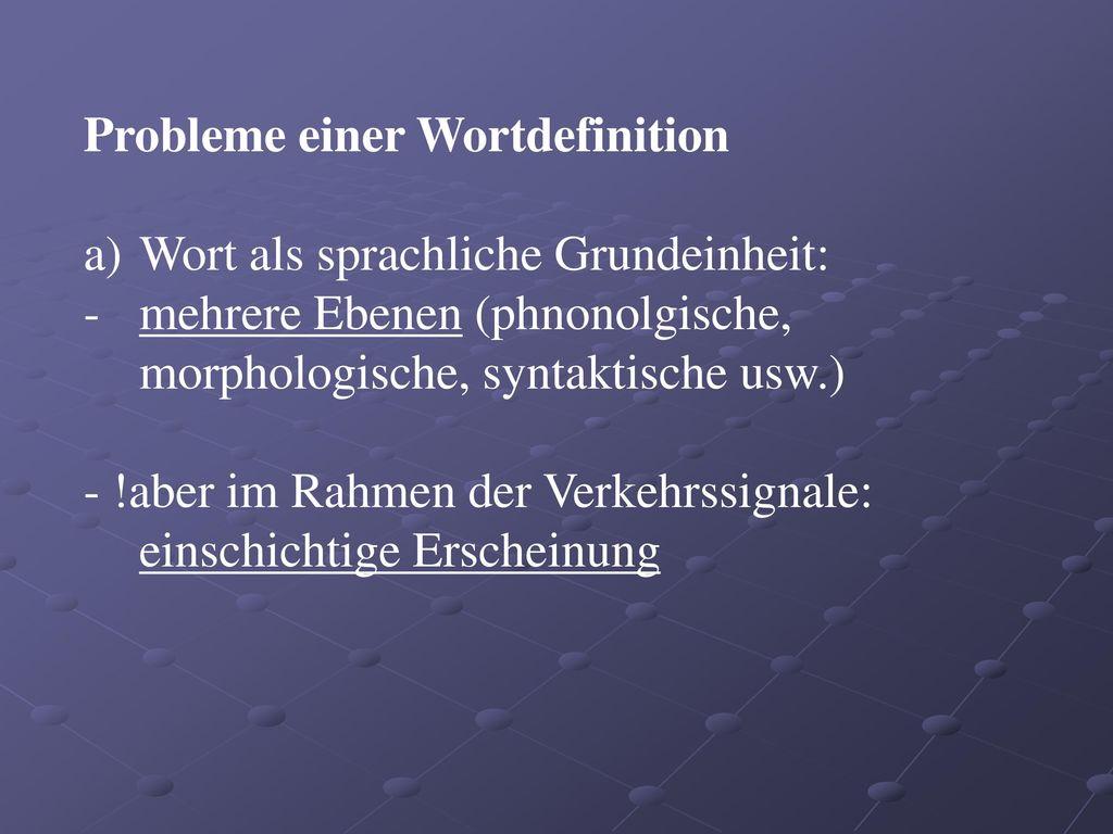 Probleme einer Wortdefinition