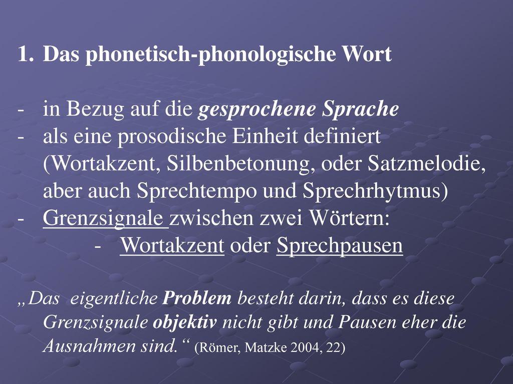 Das phonetisch-phonologische Wort in Bezug auf die gesprochene Sprache