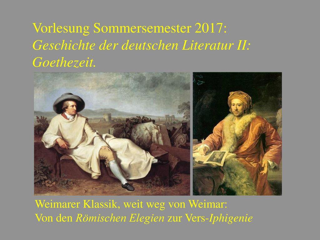 Vorlesung Sommersemester 2017: Geschichte der deutschen Literatur II:
