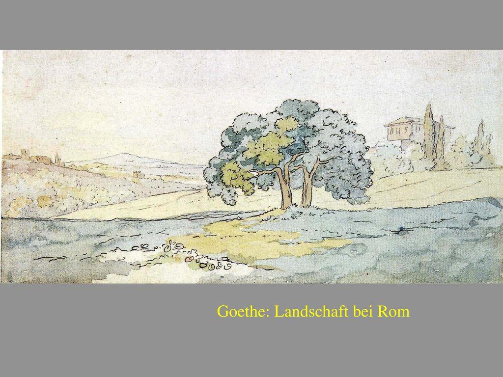Goethe: Landschaft bei Rom