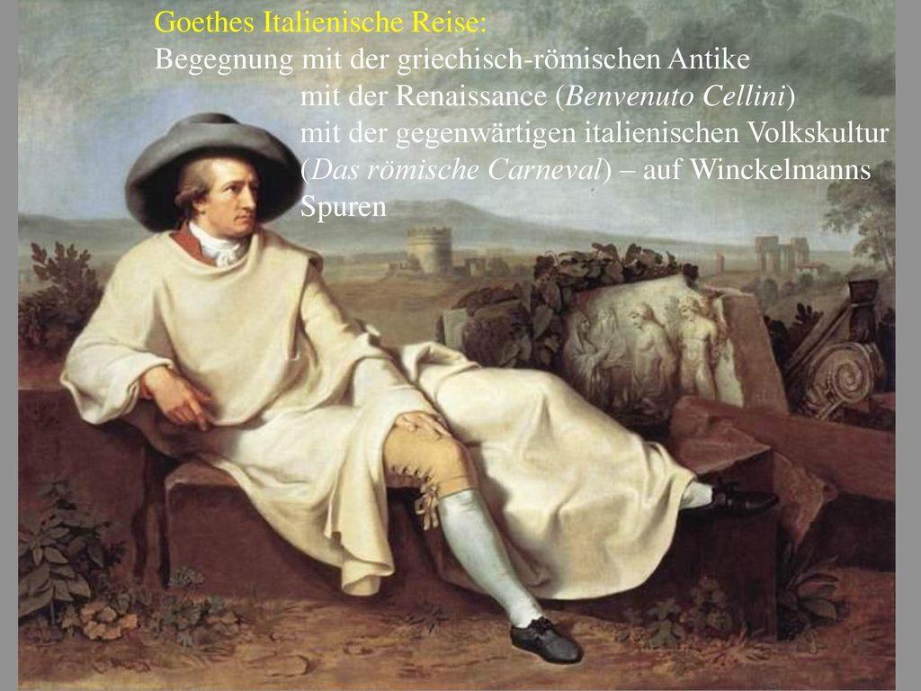 Goethes Italienische Reise: