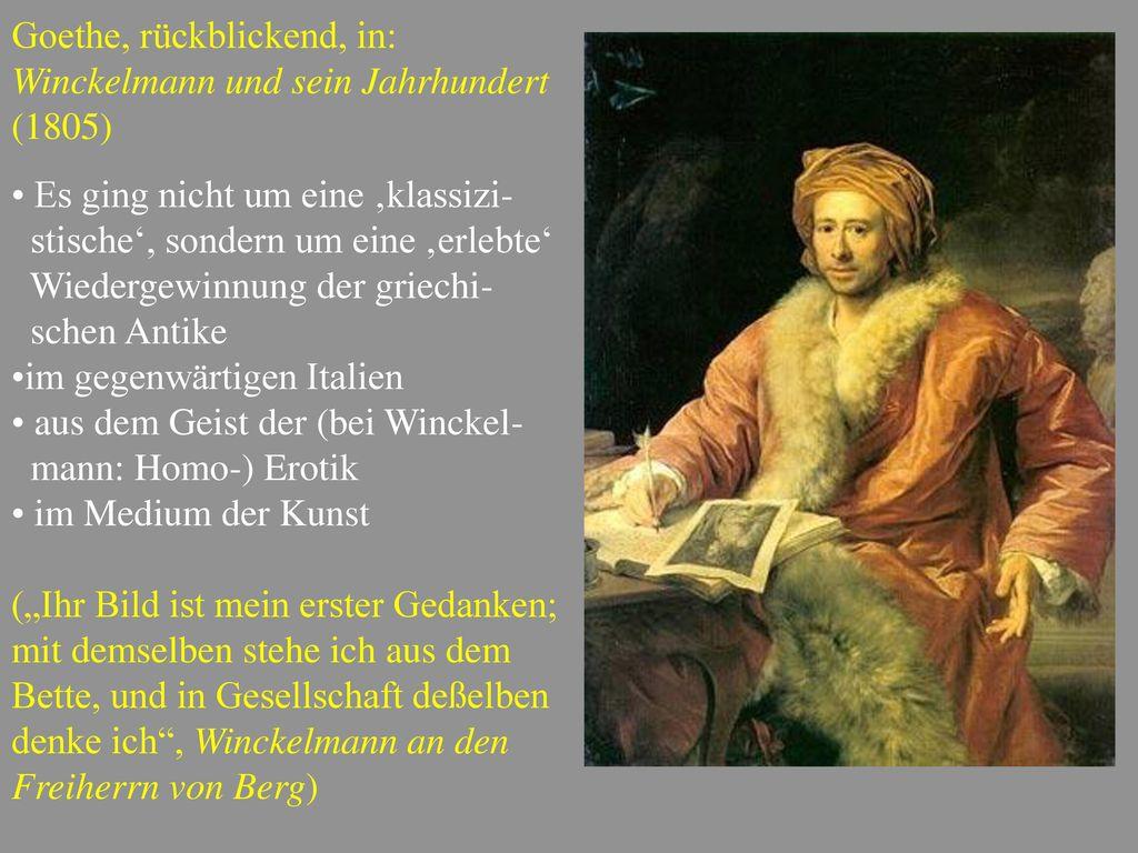 Goethe, rückblickend, in: Winckelmann und sein Jahrhundert (1805)