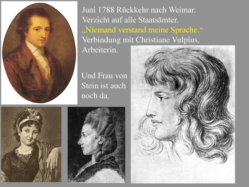 Juni 1788 Rückkehr nach Weimar.