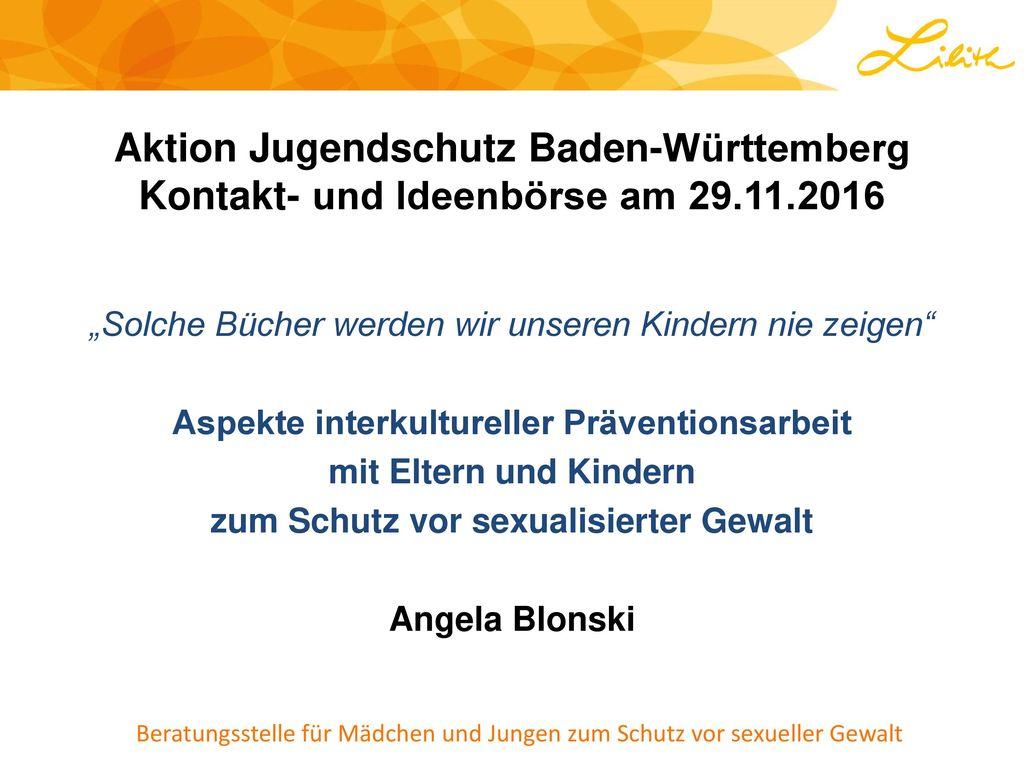 Aktion Jugendschutz Baden-Württemberg Kontakt- und Ideenbörse am 29.11.2016