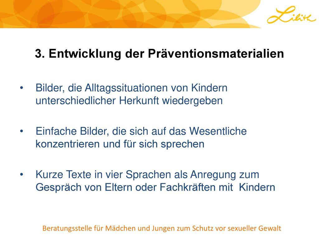 3. Entwicklung der Präventionsmaterialien