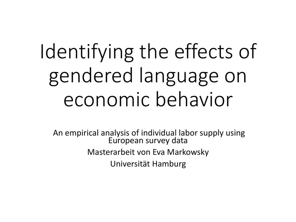 Identifying the effects of gendered language on economic behavior