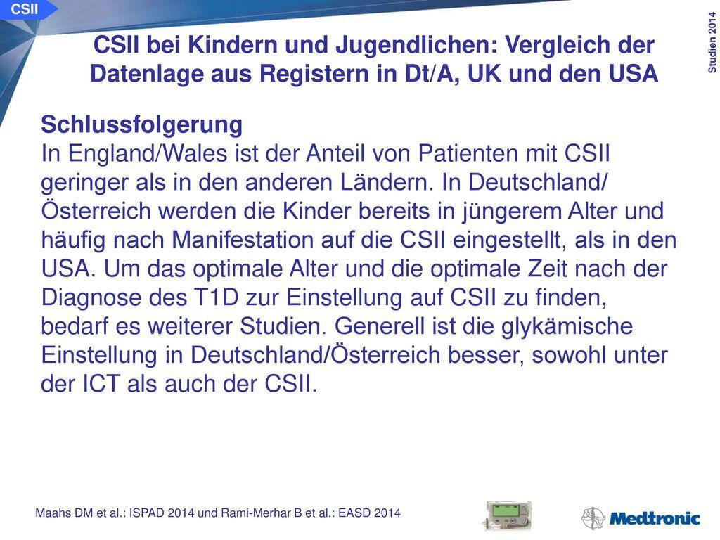 CSII Akute und chronische Komplikationen bei Kindern und Jugendlichen unter der CSII vs. ICT. Ziel der Studie: