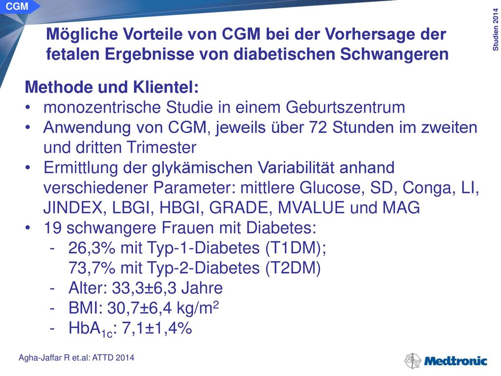 CGM Zugang: Parameter von glykämischer Kontrolle und der Glukosevariabilität* Messung der Glukose-Stoffwechselqualität.