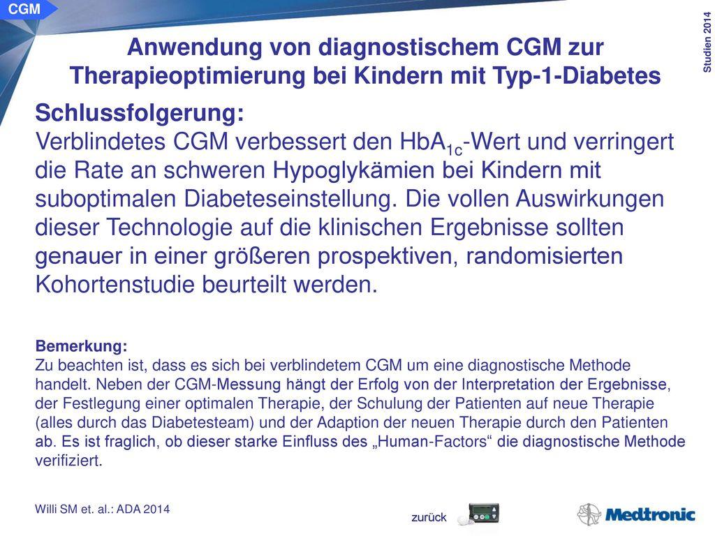 CGM Anwendung von CGM zur Therapieoptimierung bei Patienten mit Typ-2-Diabetes. Ziel der Studie: