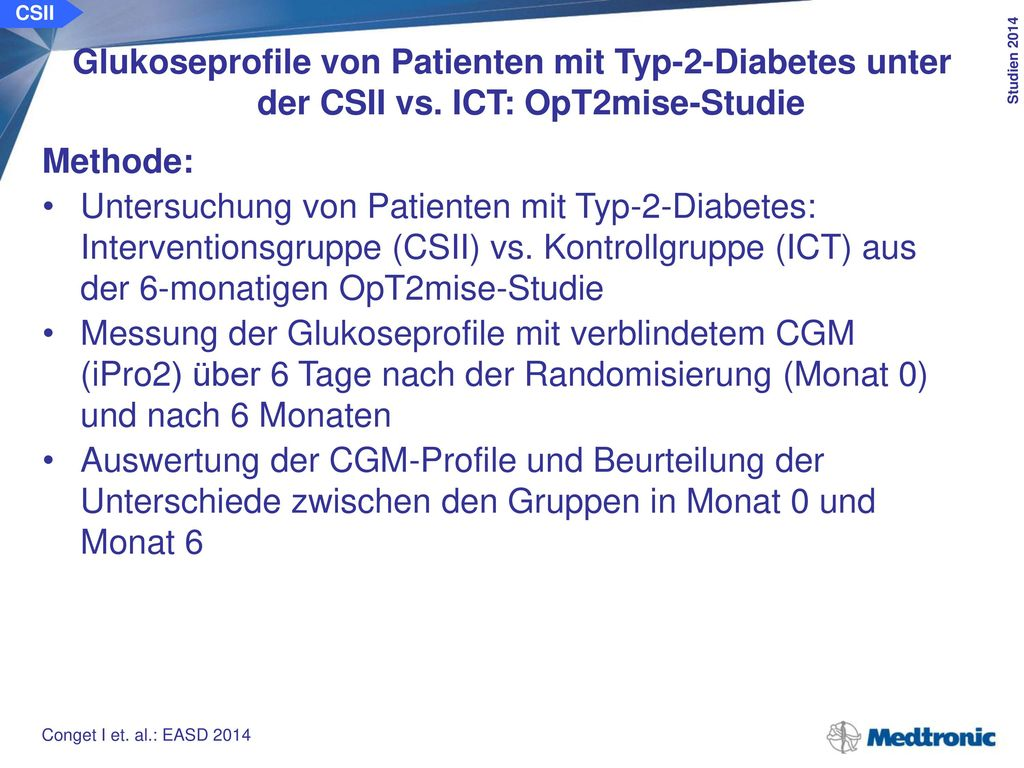 CSII Glukoseprofile von Patienten mit Typ-2-Diabetes unter der CSII vs. ICT: OpT2mise-Studie. Klientel:
