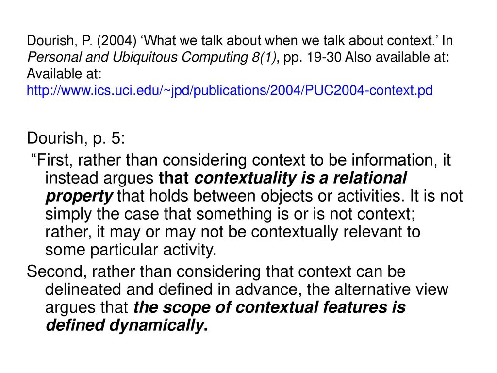 Dourish, P. (2004) 'What we talk about when we talk about context