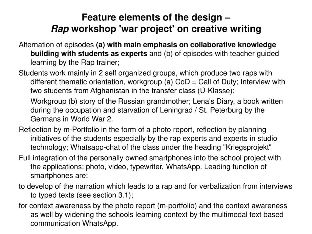Feature elements of the design – Rap workshop war project on creative writing