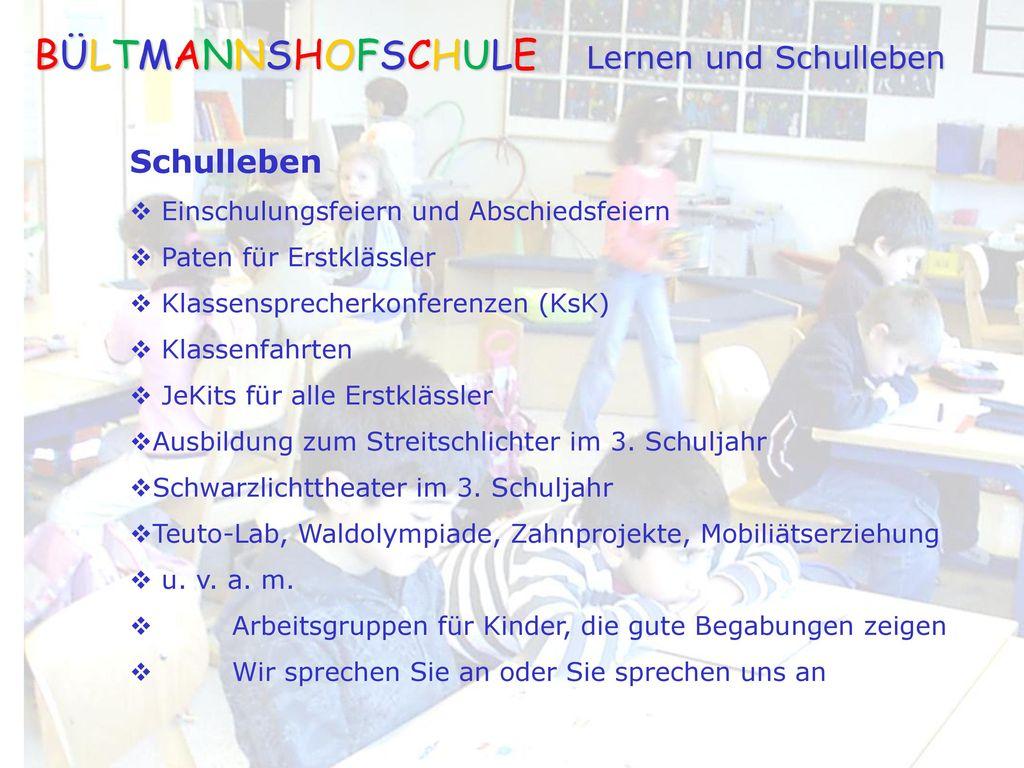 BÜLTMANNSHOFSCHULE Lernen und Schulleben