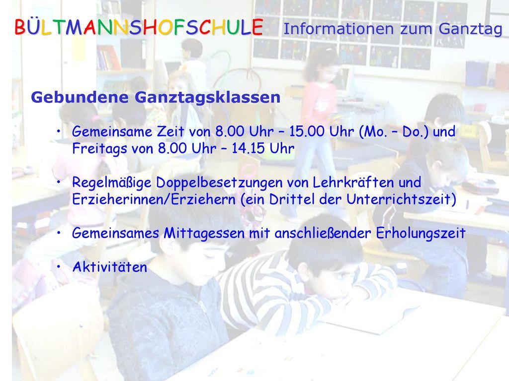 BÜLTMANNSHOFSCHULE Informationen zum Ganztag