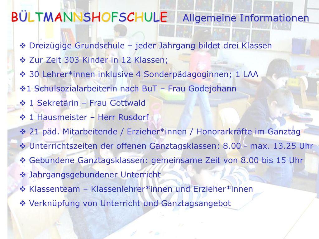 BÜLTMANNSHOFSCHULE Allgemeine Informationen