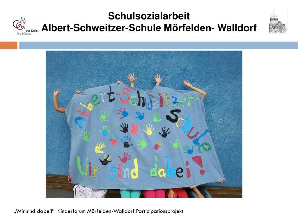 Schulsozialarbeit Albert-Schweitzer-Schule Mörfelden- Walldorf