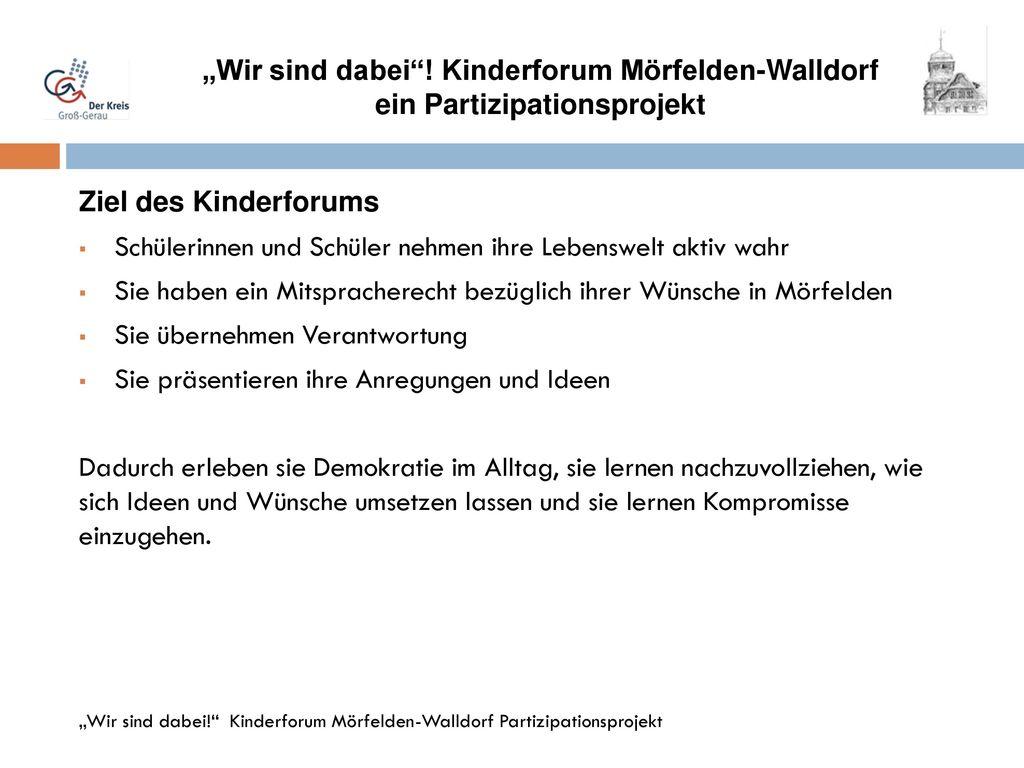 """""""Wir sind dabei ! Kinderforum Mörfelden-Walldorf"""