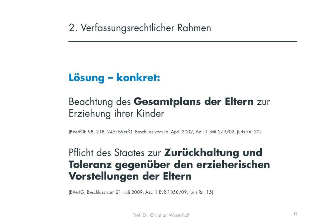 2. Verfassungsrechtlicher Rahmen