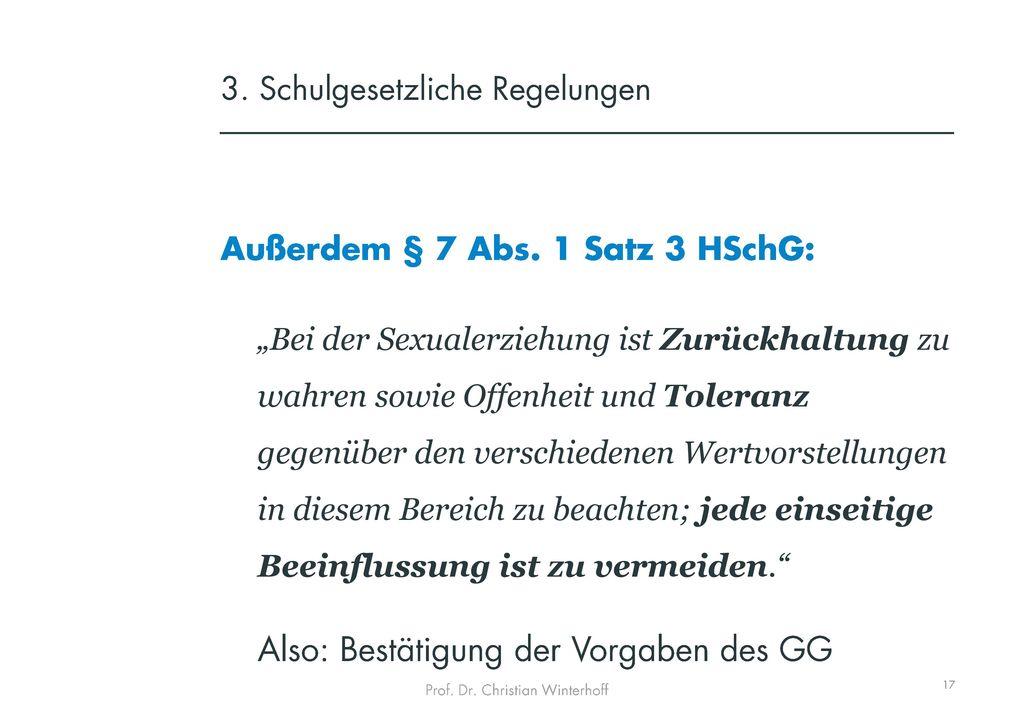 3. Schulgesetzliche Regelungen