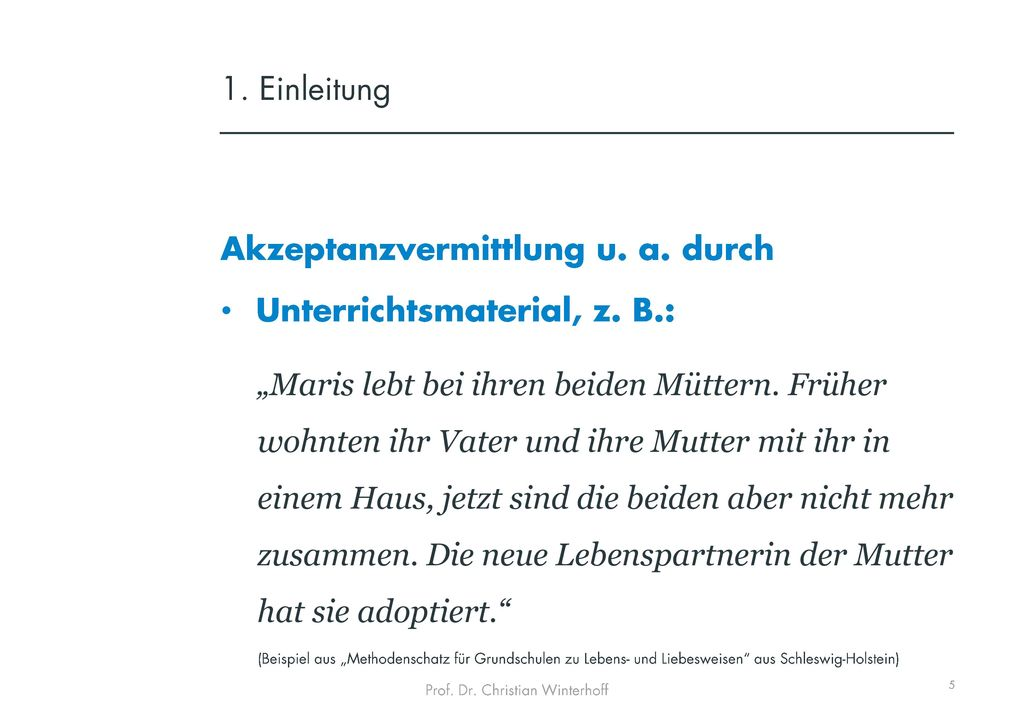 Akzeptanzvermittlung u. a. durch Unterrichtsmaterial, z. B.: