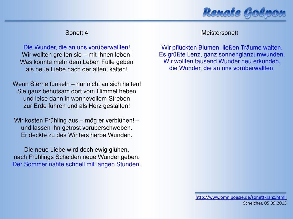 Renate Golpon Sonett 4 Die Wunder, die an uns vorüberwallten!