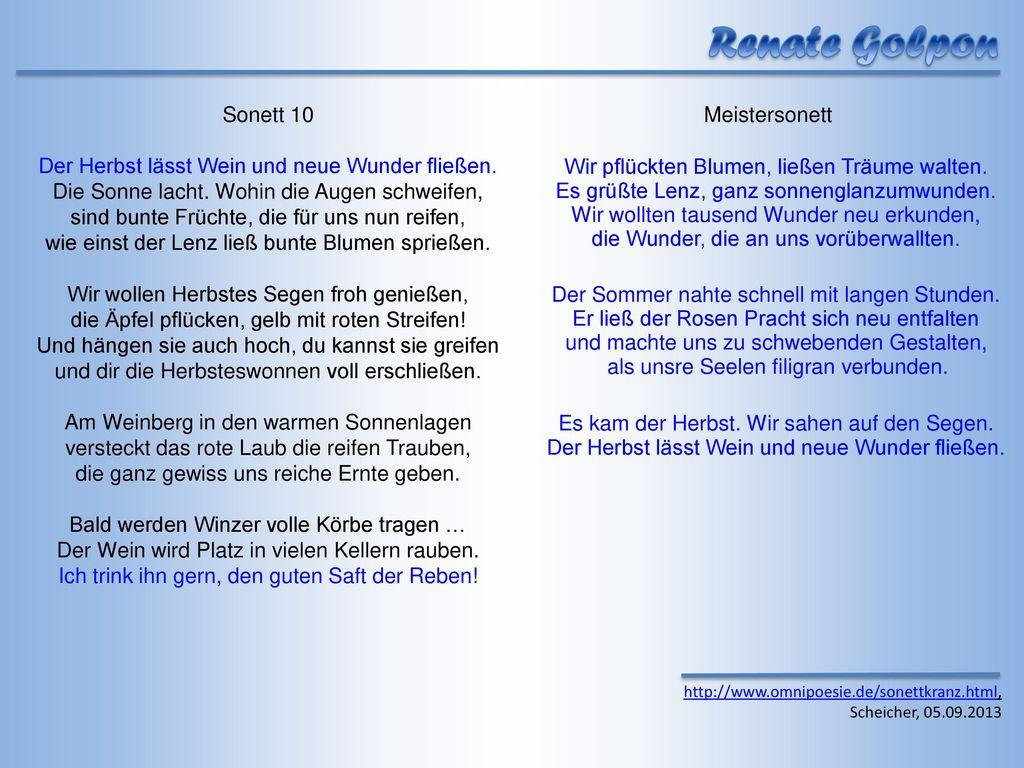 Renate Golpon Sonett 10 Der Herbst lässt Wein und neue Wunder fließen.
