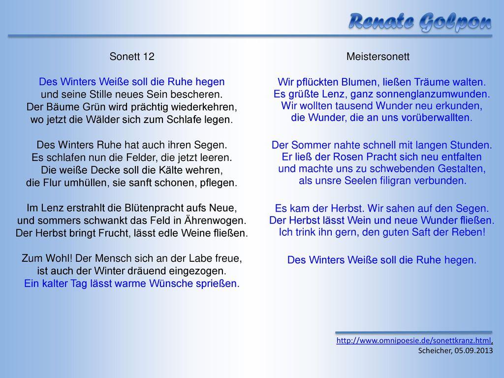 Renate Golpon Sonett 12 Des Winters Weiße soll die Ruhe hegen