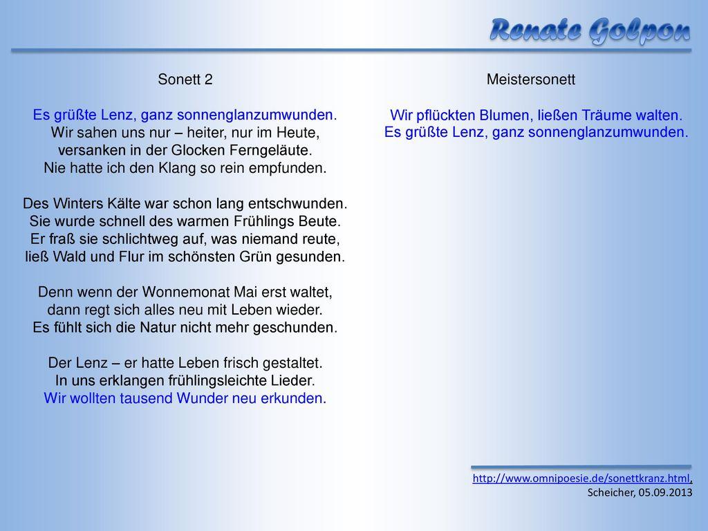 Renate Golpon Sonett 2 Es grüßte Lenz, ganz sonnenglanzumwunden.
