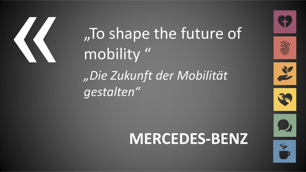 """« """"To shape the future of mobility MERCEDES-BENZ"""