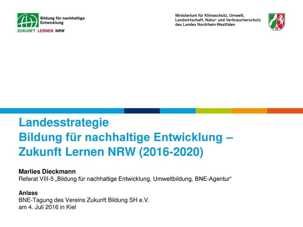 Landesstrategie Bildung für nachhaltige Entwicklung – Zukunft Lernen NRW (2016-2020)
