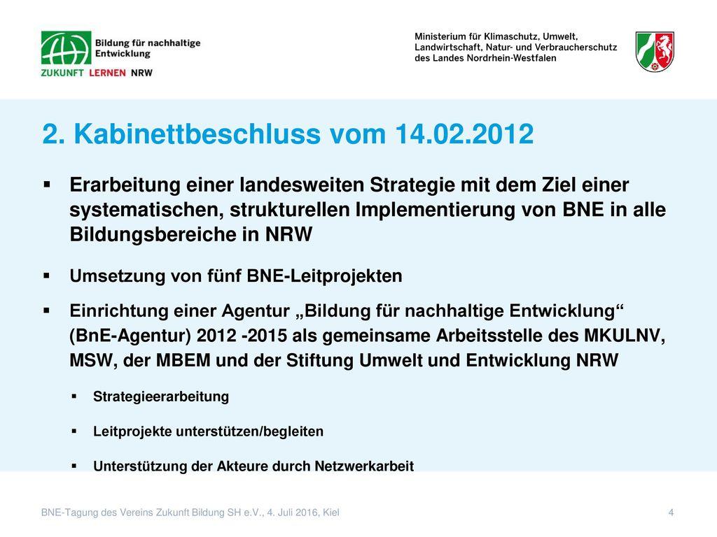 2. Kabinettbeschluss vom 14.02.2012